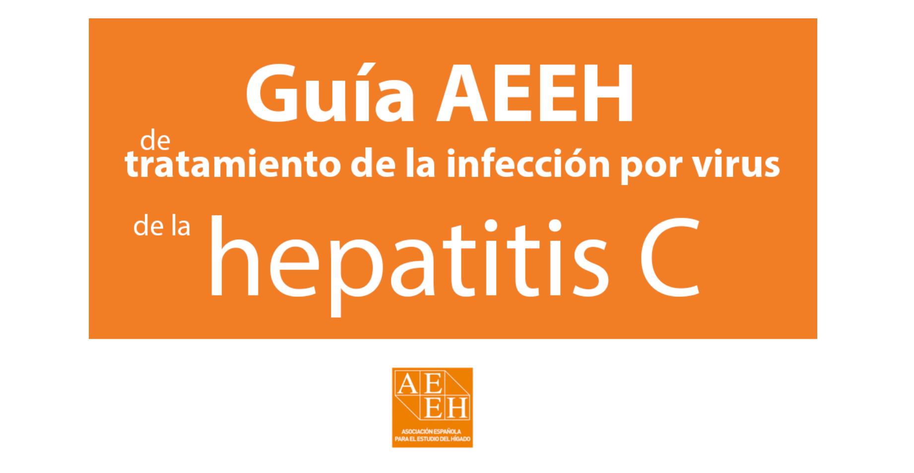 Guía AEEH de tratamiento de la infección por virus de la hepatitis C