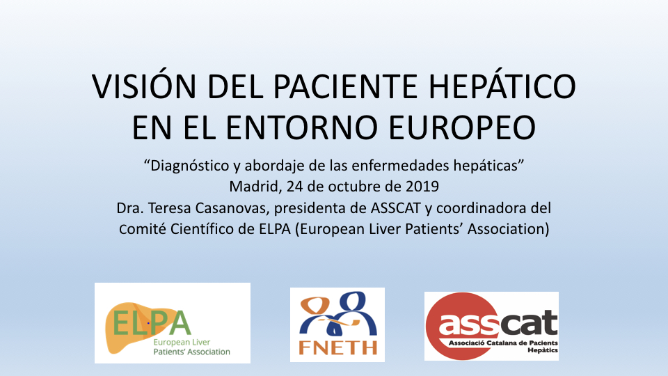 """Presentación """"Visión del Paciente Hepático en el Entorno Europeo"""""""
