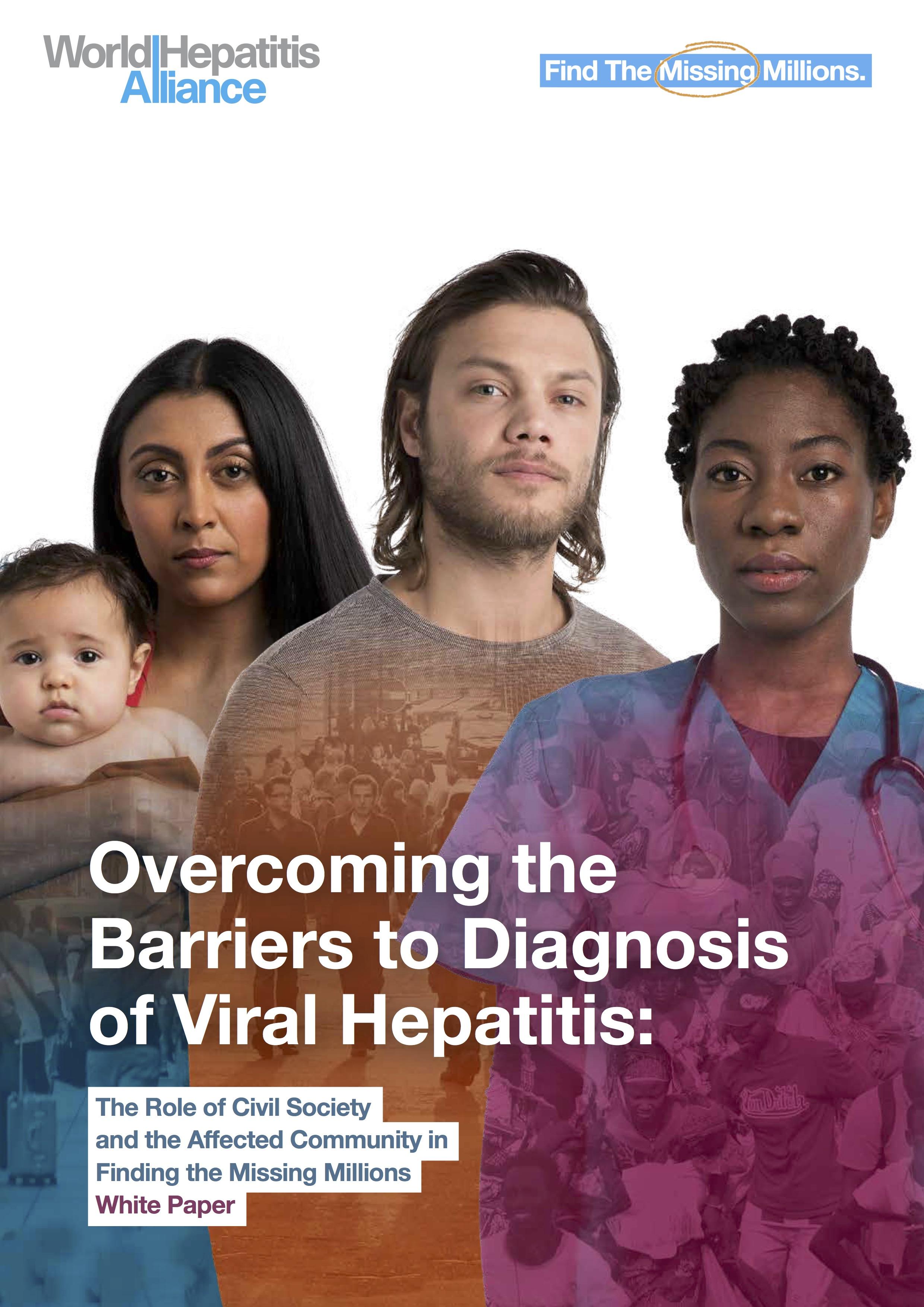 """Libro Blanco: Superar las barreras para el diagnóstico de la hepatitis viral: el papel de la sociedad civil y la comunidad afectada en la búsqueda de los """"millones perdidos"""""""
