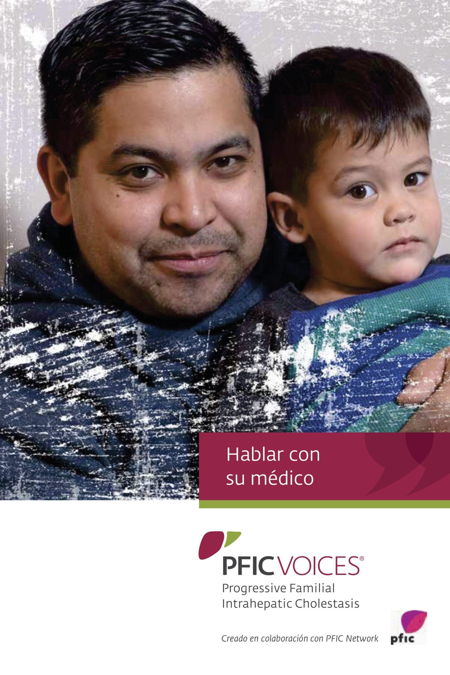 Guía sobre la Colestasis Intrahepática Familiar Progresiva (PFIC, en sus siglas en inglés)